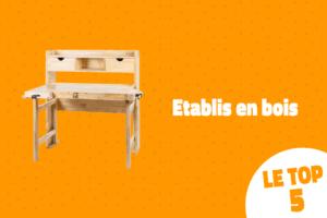 Read more about the article Etabli en bois : notre top 5 !